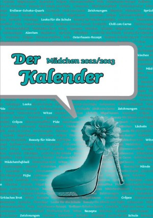 M&auml;dchenkalender 2012/2013